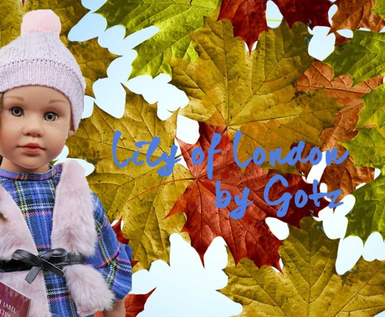 Lily Of London, a Gotz Autumn - Winter Special doll 2018: Letter to a Pen Pal.