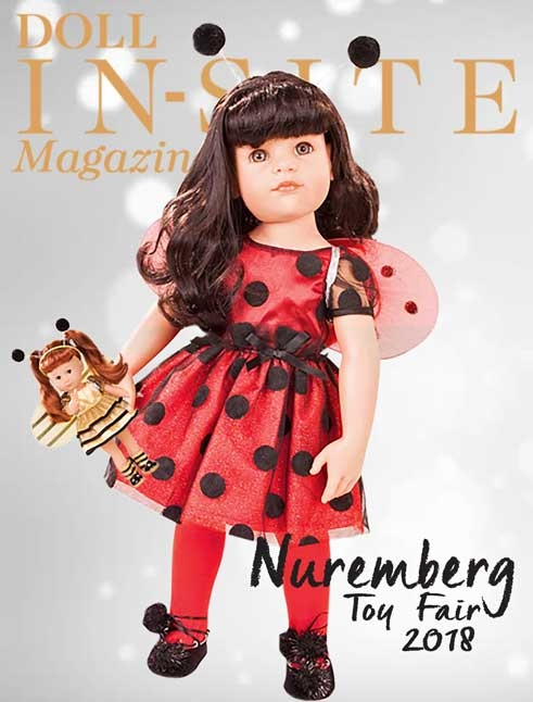 Doll In-Site Magazine featuring Dolls at Nuremberg Toy Fair 2018